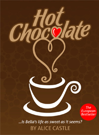 Hot Chocolate - The European Bestseller - Now available on Kindle