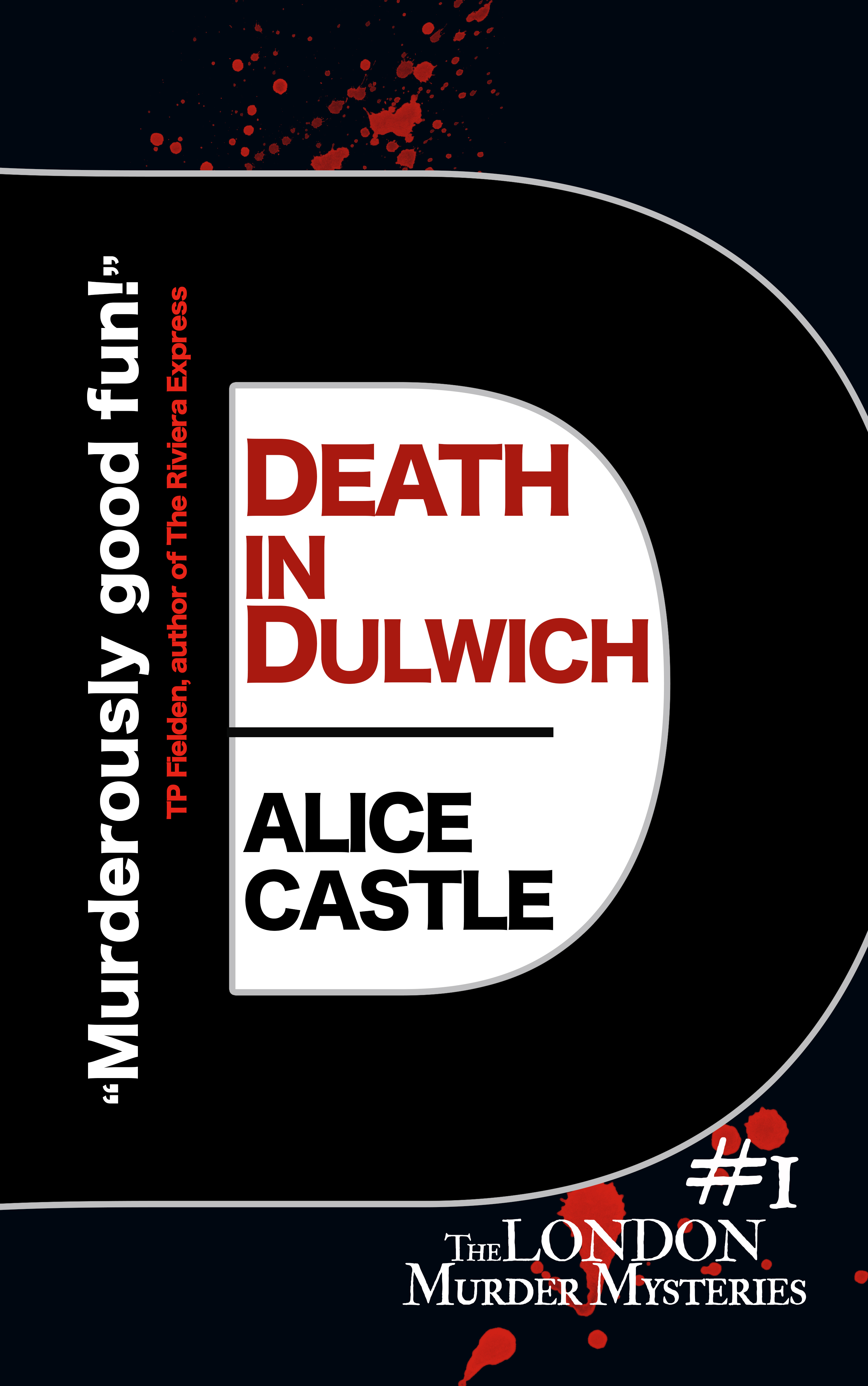 Death in Dulwich and the London Murder Mystery series