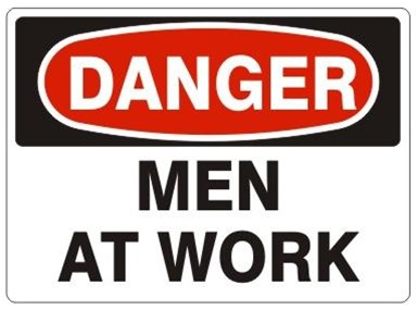 Danger, Men at Work