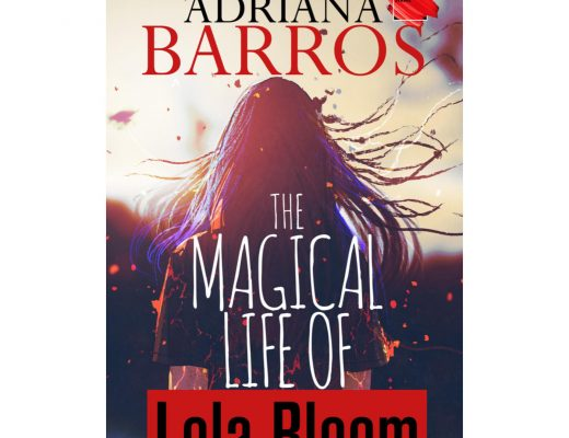 The Magical Life of Lola Bloom