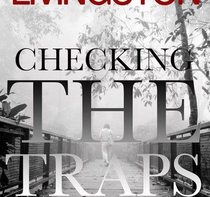 Joan Livingston: Checking The Traps